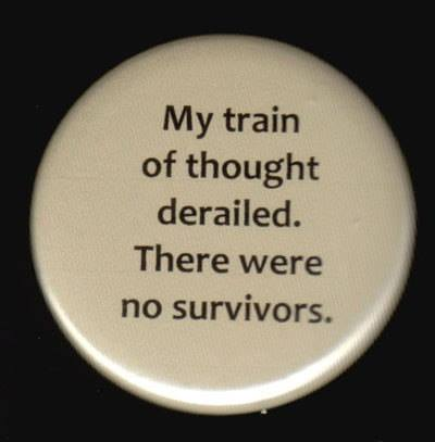 train of thought derailed
